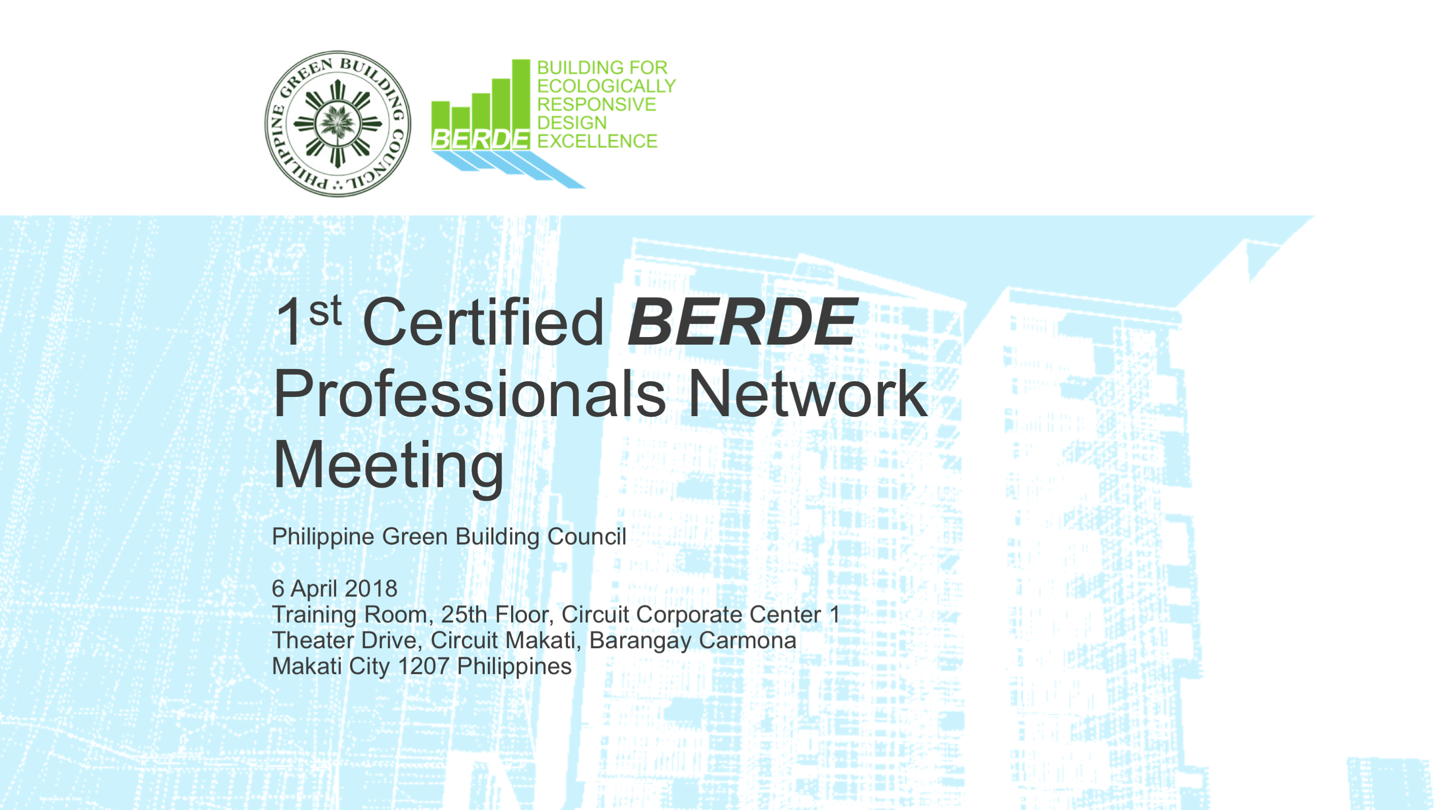 Upcoming Events 1st Certified Berde Professionals Network Meeting